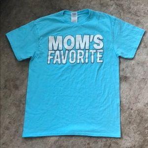 """""""Mom's favorite"""" tee"""